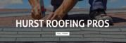 Hurst Roofing Pros
